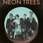 Neon Trees - Exklusives Deutschland Konzert in Berlin
