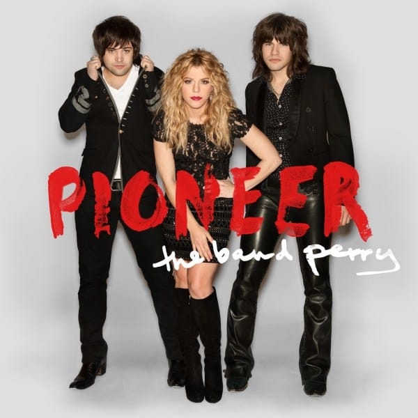CD Review: The Band Perry - Pioneer