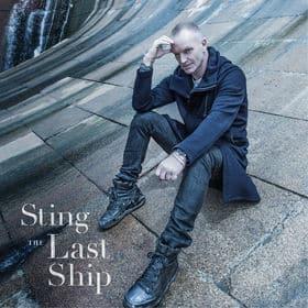 """STING veröffentlicht neues Album """"The Last Ship"""" am 20. September"""