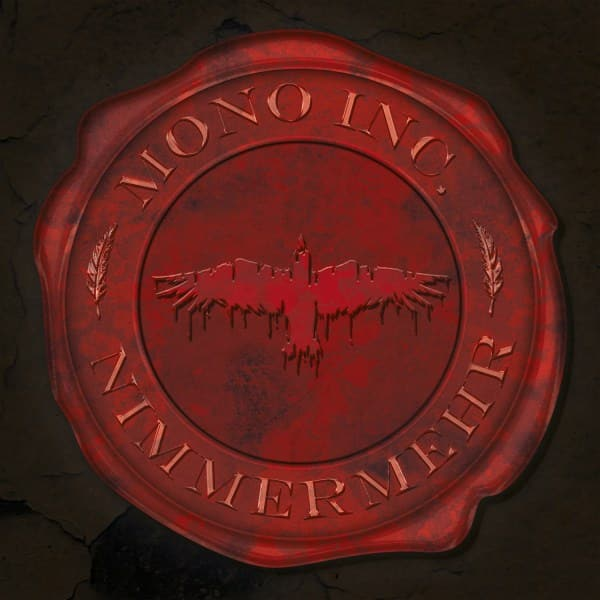 CD-Review: Mono Inc - Nimmermehr