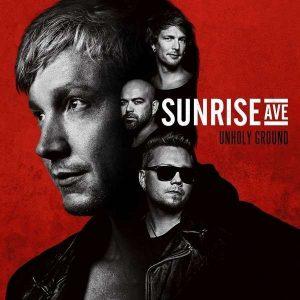 Sunrise Avenue Unholy Ground
