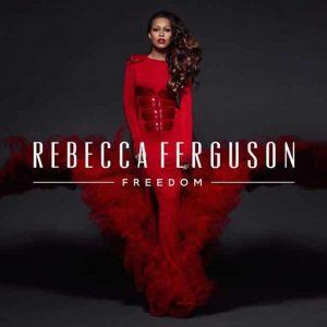Rebecca Ferguson Freedom