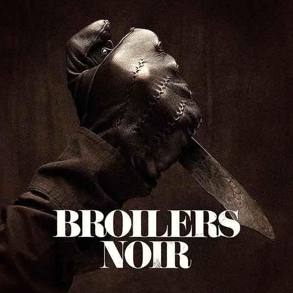 CD Review: Broilers - Noir