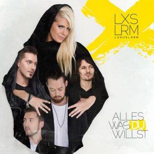 Cover_Luxuslaerm_AllesWasDuWillst
