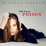 CD Review: Rebekka Bakken - Little Drop Of Poison