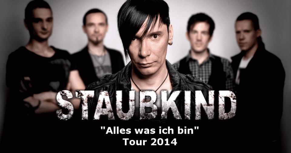 Staubkind - Alles Was Ich Bin Tour 2014