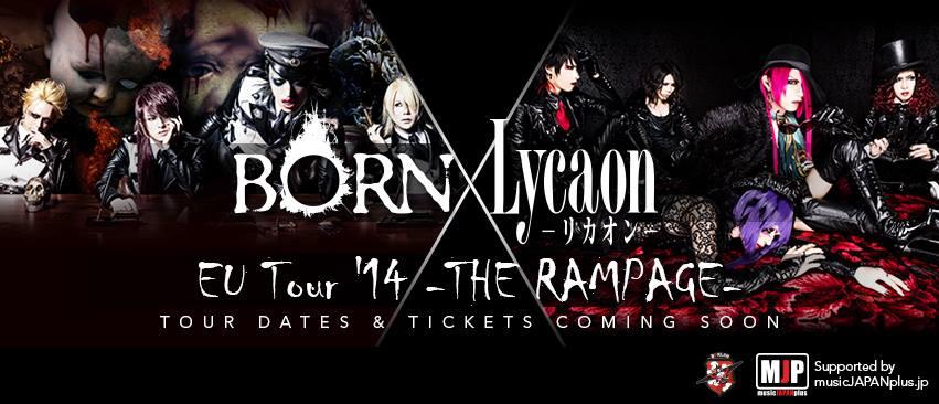 Born x Lycaon – The Rampage Tour 2014