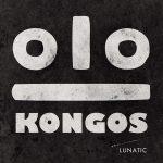 CD Review: KONGOS - Lunatic