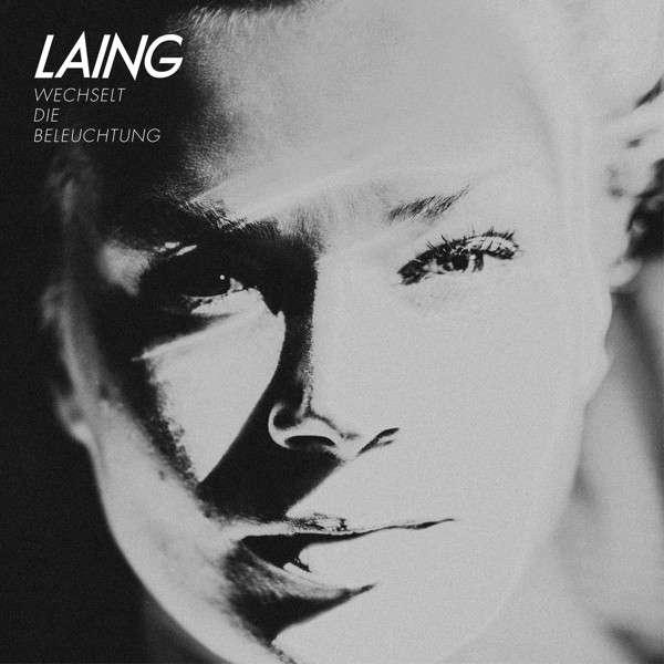 CD Review: LAING - Wechselt die Beleuchtung