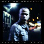 CD Review: Marlon Roudette - Electric Soul