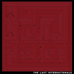 CD Review: The Last Internationale - We Will Reign