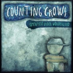 Counting Crows Somewhere Under Wonderland