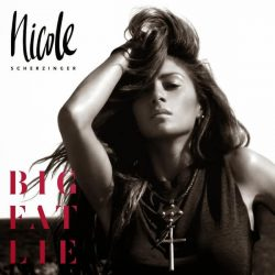 nicole-scherzinger-big-fat-lie-cover