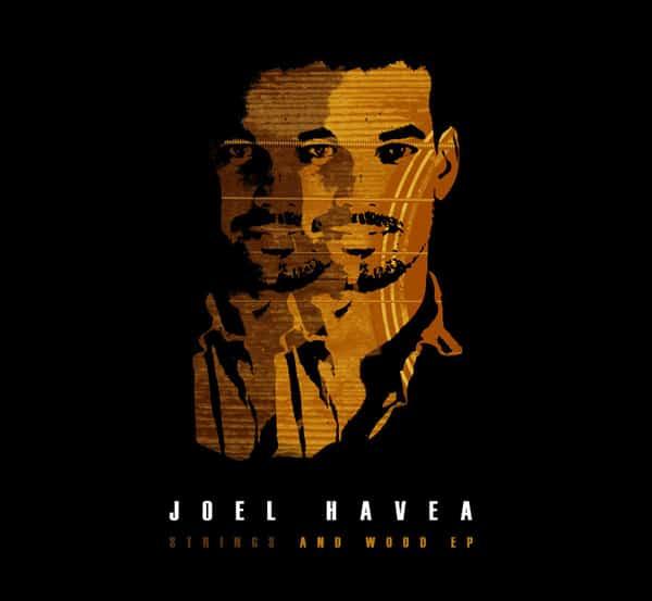 CD Review: Joel Havea - Strings and Wood EP