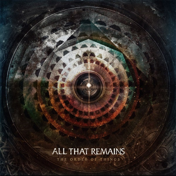 CD Review: All That Remains - The Order of Things