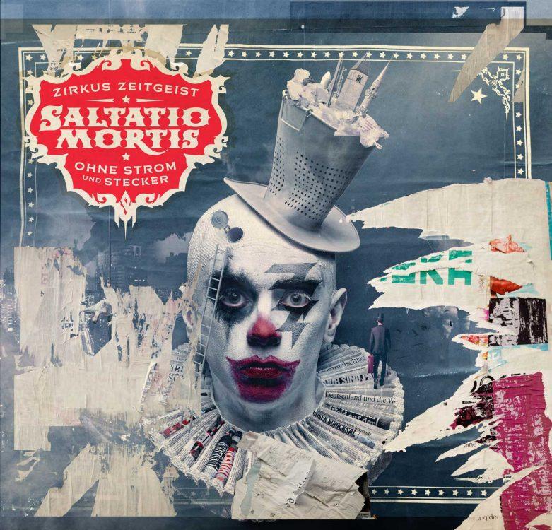 CD Review: Saltatio Mortis - Zirkus Zeitgeist - Ohne Strom und Stecker