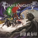 CD-Review: Grailkknights - Dead Or Alive
