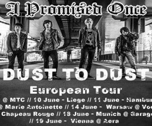 I Promised Once - Dust to Dust Tour 2016