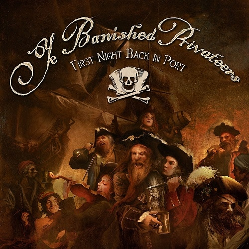 CD-Review: Ye Banished Privateers - First Night Back In Port
