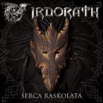 irdorath veröffentlichen neues video - serca raskolata