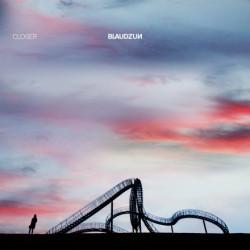 Blaudzun Closer - neue Single im September