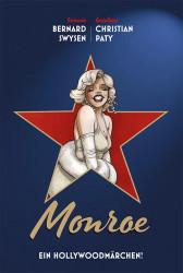 Monroe - Ein Hollywoodmärchen von Bernard Swysen (© Panini Comics)
