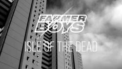 Farmer Boys veröffentlichen Musikvideo zu Isle Of The Dead (Acoustic Version)