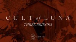 Three Bridges: Neuer Song von Cult of Luna online