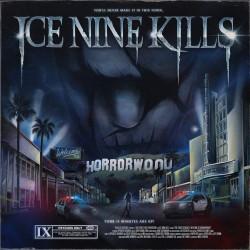 © Ice Nine Kills - The Silver Scream 2 Welcome To Horrorwood