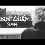"""Slime veröffentlichen Single """"Unsere Lieder"""""""