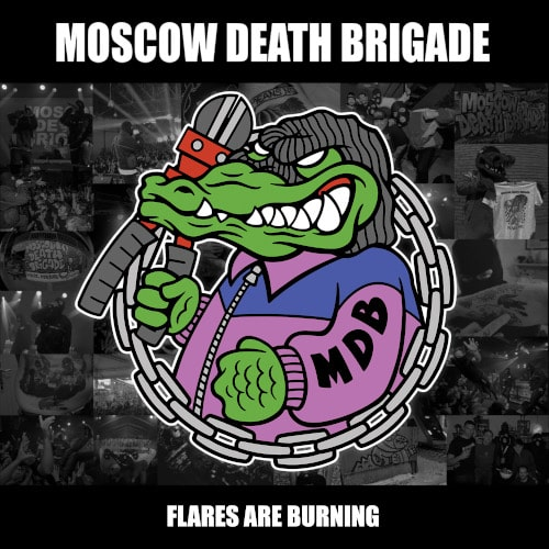 © Moscow Death Brigade - Flares Are Burning