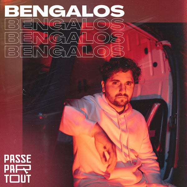 © PASSEPARTOUT Bengalos (Single)
