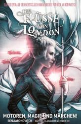 Die Flüsse von London - Motoren, Magie und Märchen! von Ben Aaronovitch (Cover: Panini Comics Deutschland)