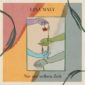 Lina Maly - Nie zur selben Zeit